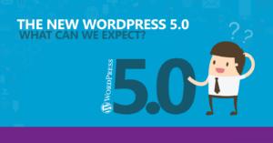 WordPress 5.0 – Forventninger og tanker